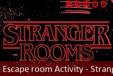 Escape room Activity - Stranger Rooms